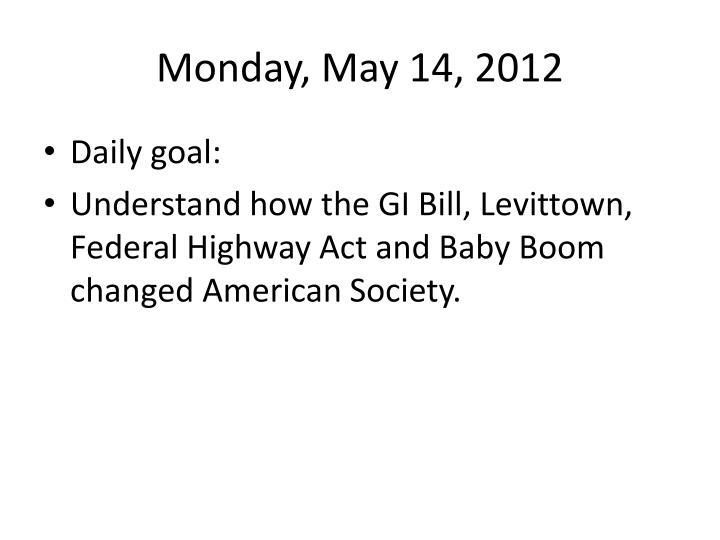 Monday, May 14,
