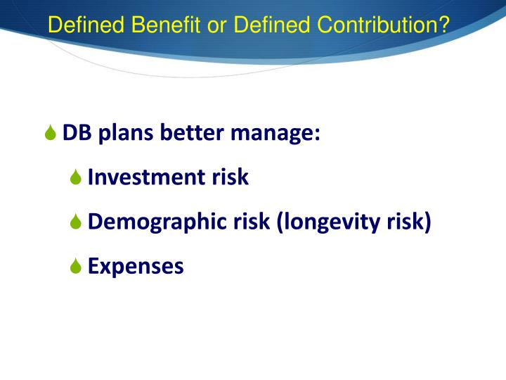 Defined Benefit or