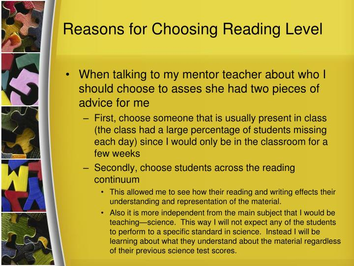 Reasons for Choosing Reading Level