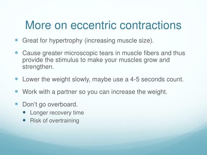 More on eccentric contractions