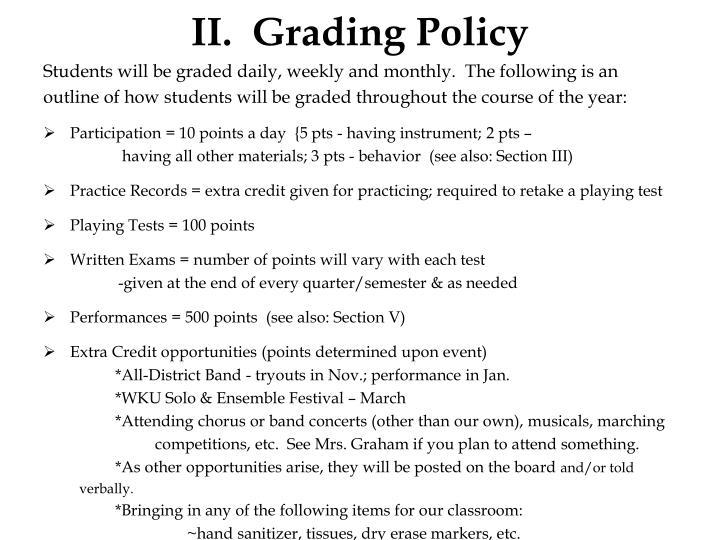 II. Grading Policy