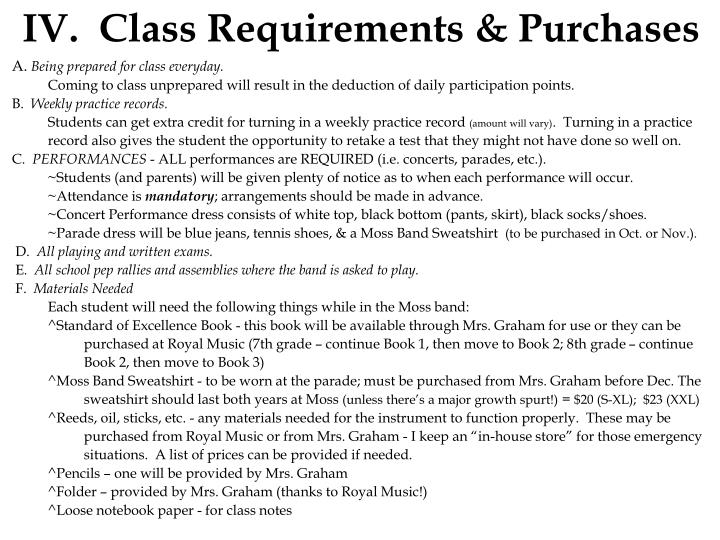 IV. Class Requirements & Purchases