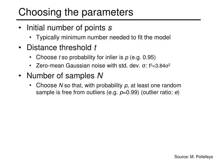 Choosing the parameters