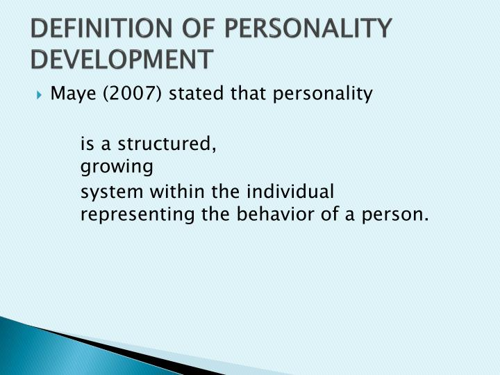 DEFINITION OF PERSONALITY DEVELOPMENT
