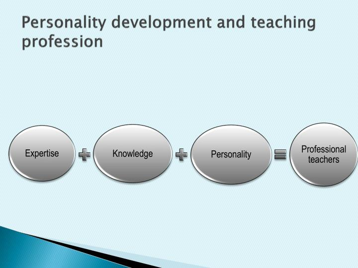 Personality development and teaching profession