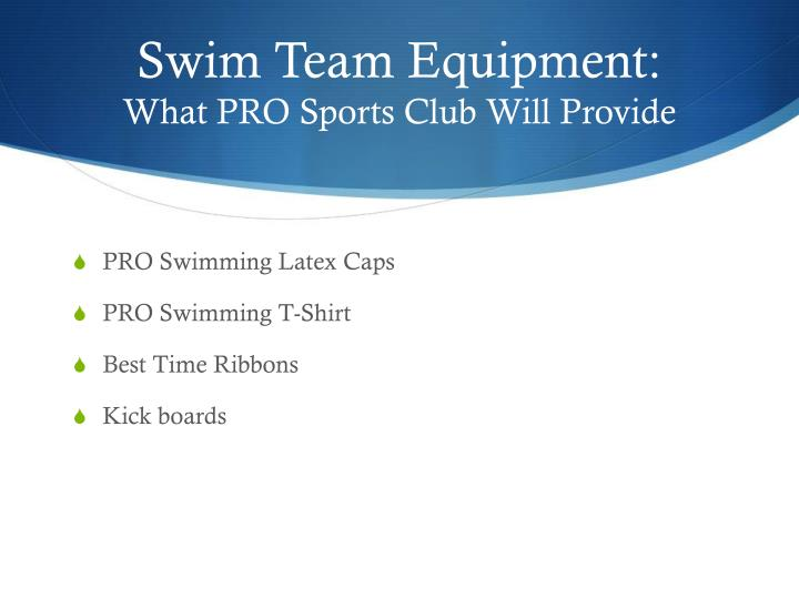 Swim Team Equipment: