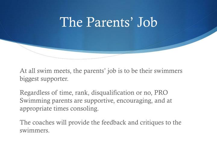 The Parents' Job