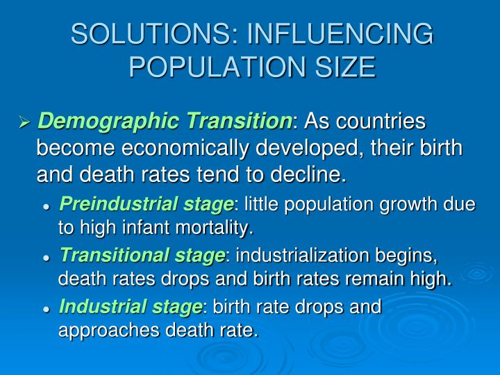 SOLUTIONS: INFLUENCING POPULATION SIZE