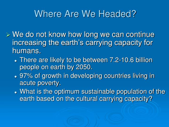 Where Are We Headed?