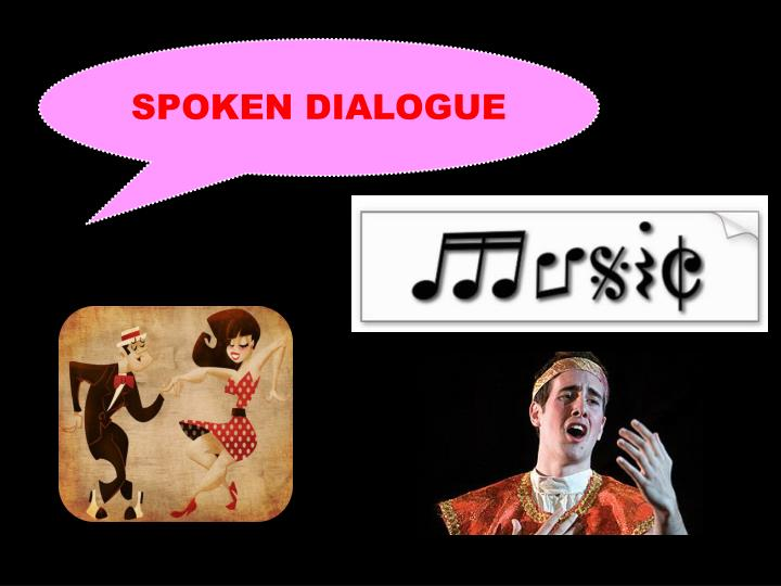 SPOKEN DIALOGUE