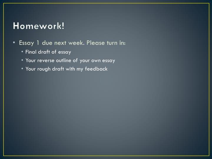 Homework!