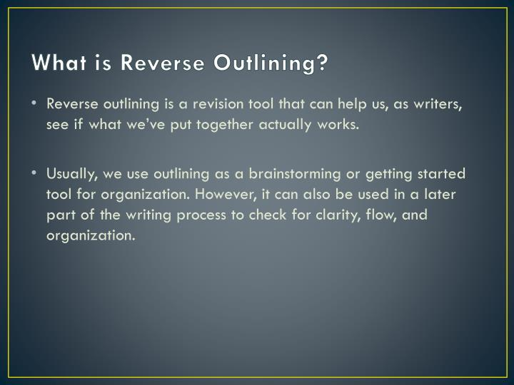 What is Reverse Outlining?