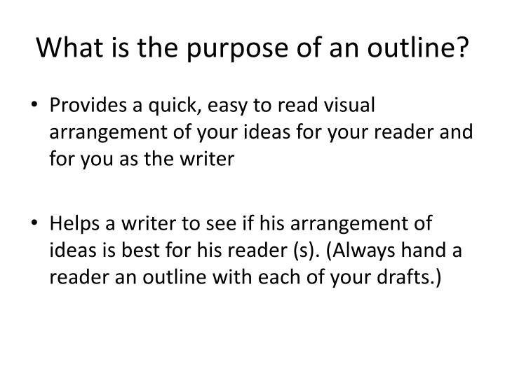 What is the purpose of an outline?
