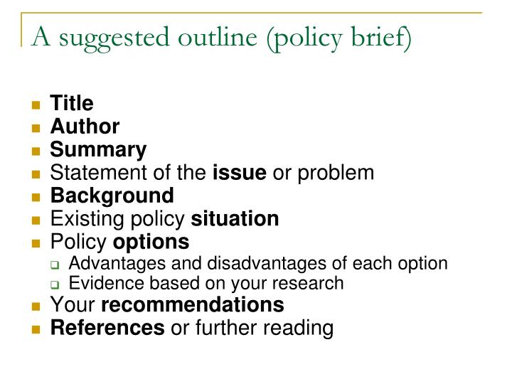 A suggested outline (policy brief)