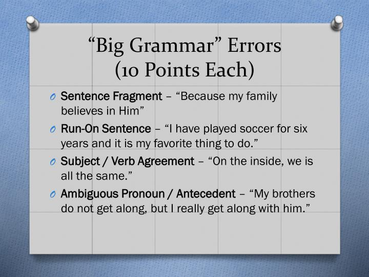 """Big Grammar"" Errors"