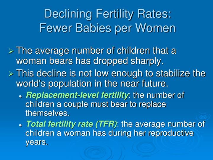 Declining Fertility Rates: