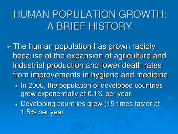 HUMAN POPULATION GROWTH:
