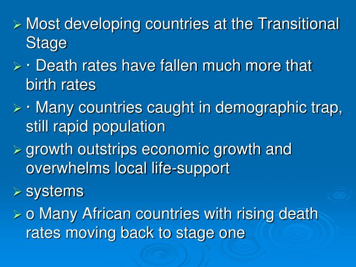 Most developing countries at the Transitional Stage