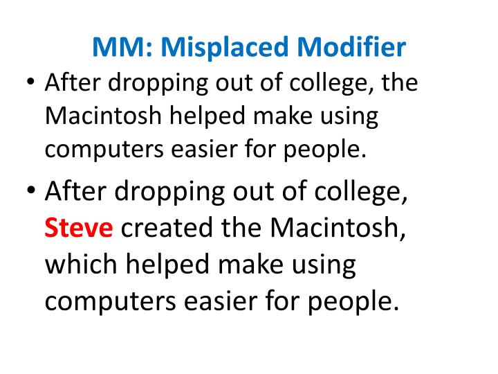 MM: Misplaced Modifier