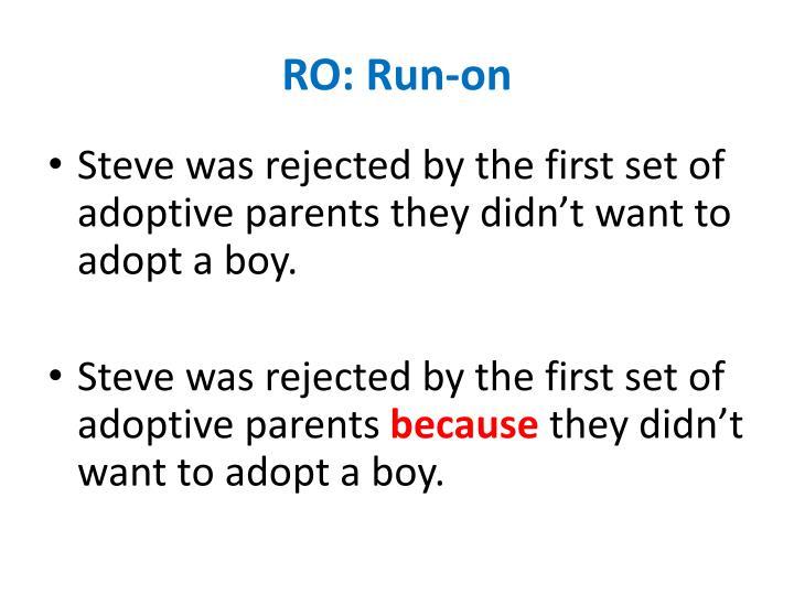 RO: Run-on
