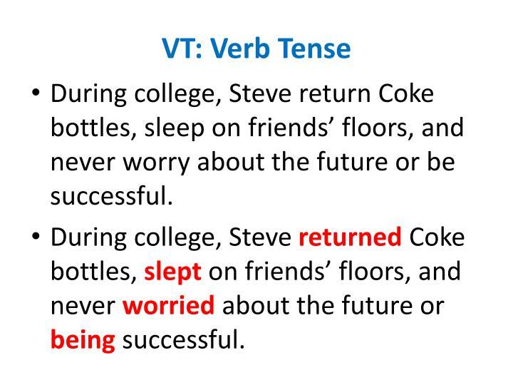 VT: Verb Tense