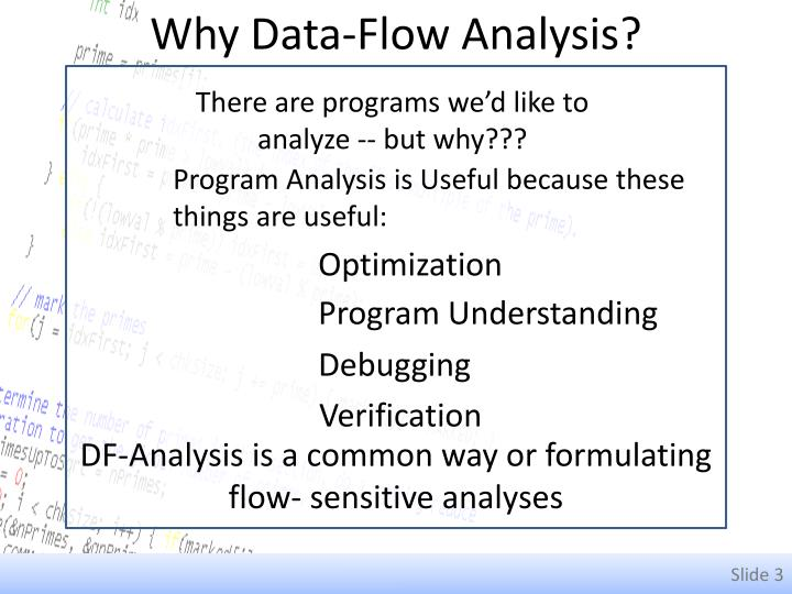 Why Data-Flow Analysis?