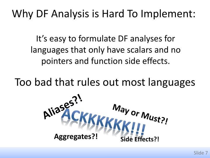 Why DF Analysis is Hard To Implement: