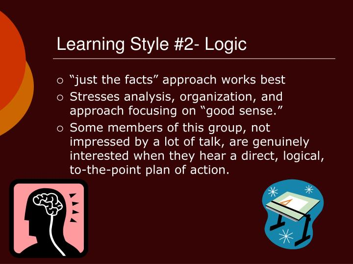 Learning Style #2- Logic