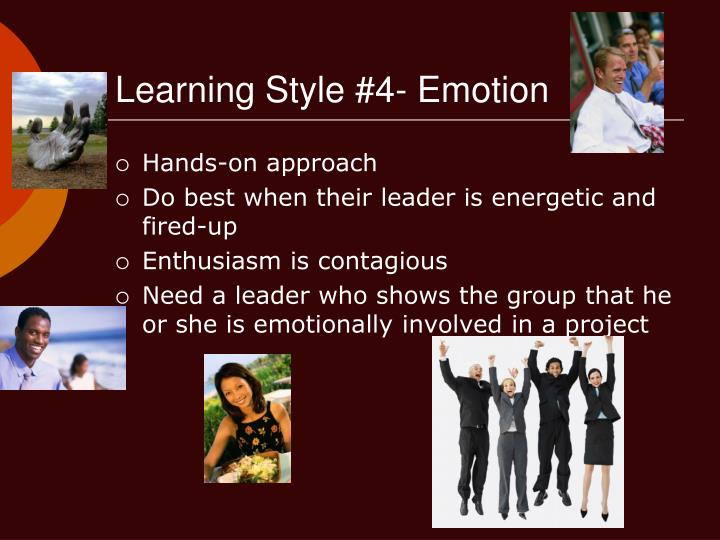 Learning Style #4- Emotion