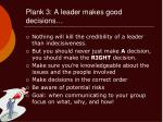 plank 3 a leader makes good decisions
