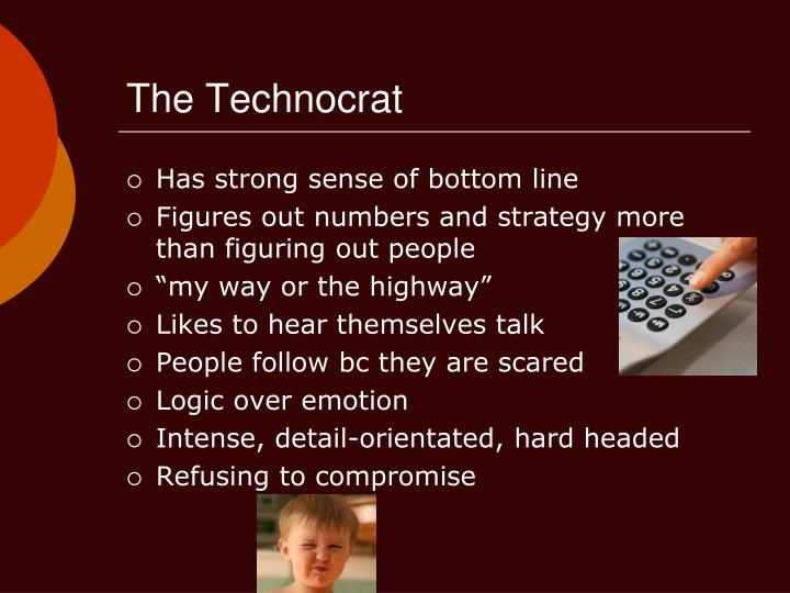 The technocrat