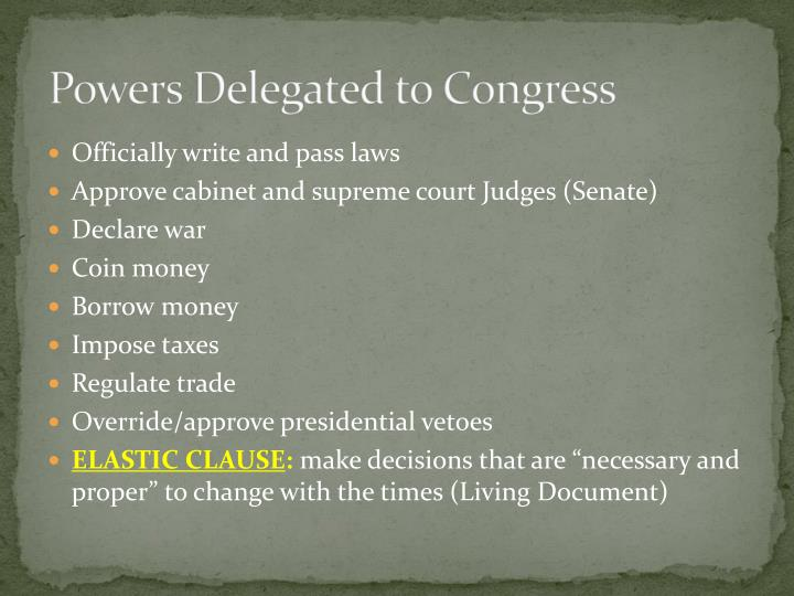 Powers Delegated to Congress