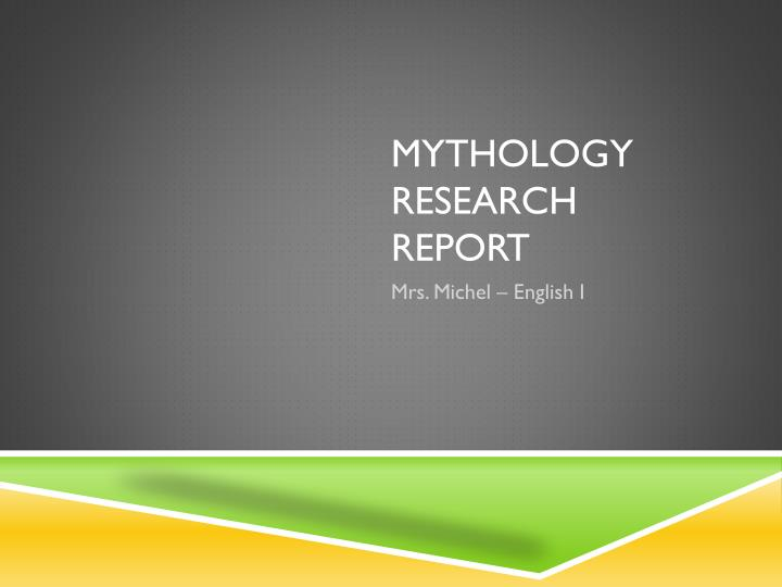 Mythology research report