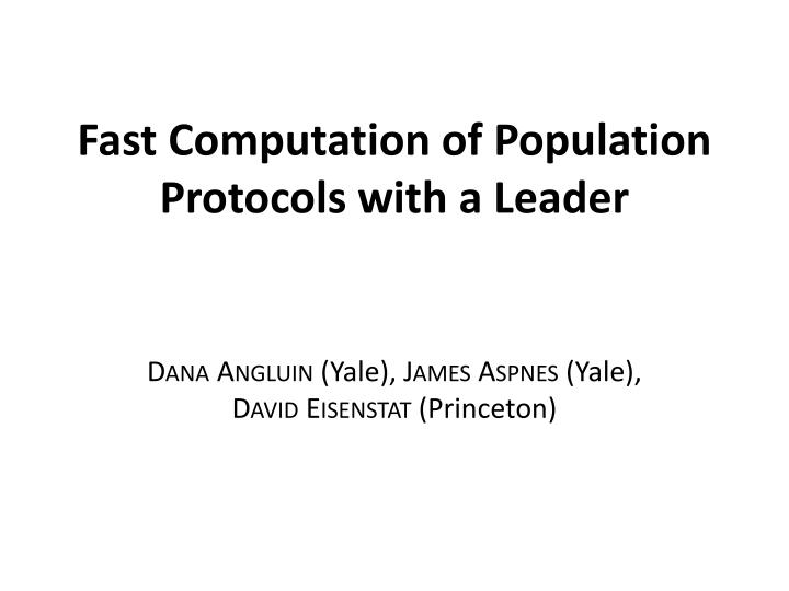 fast computation of population protocols with a leader