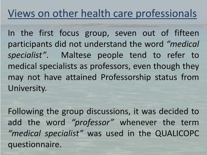 Views on other health care professionals
