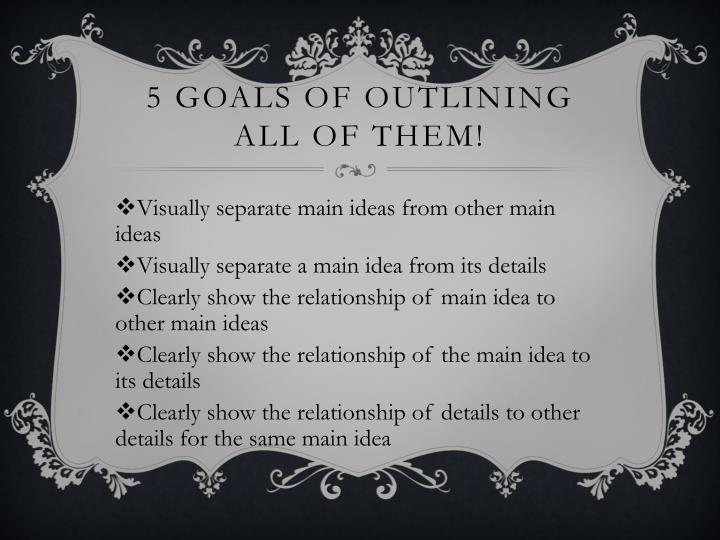 5 goals of