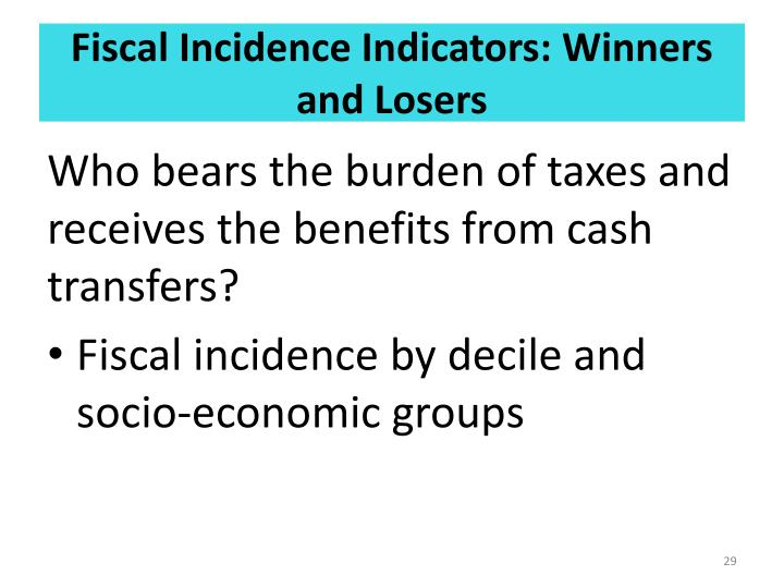 Fiscal Incidence Indicators: Winners and Losers
