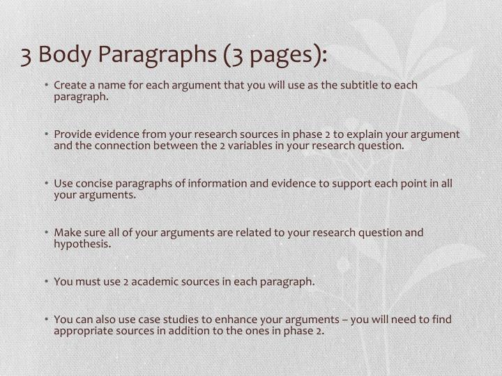 3 Body Paragraphs (3 pages):