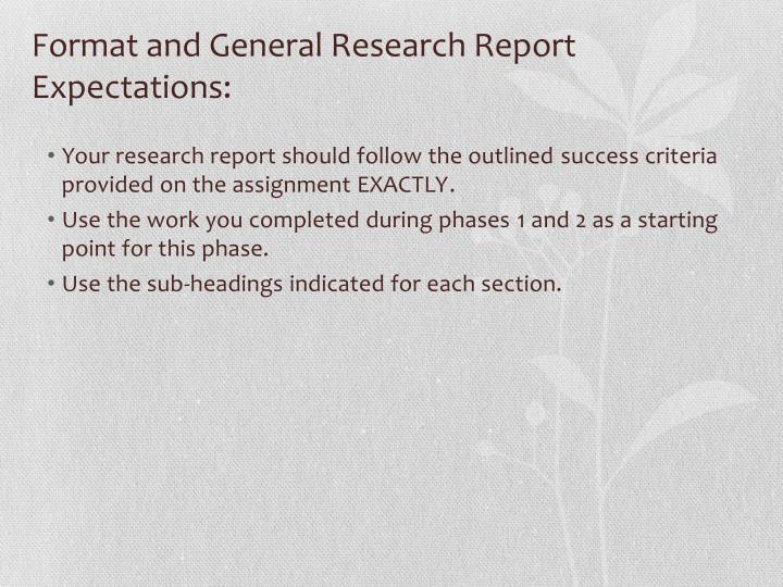 Format and General Research Report Expectations: