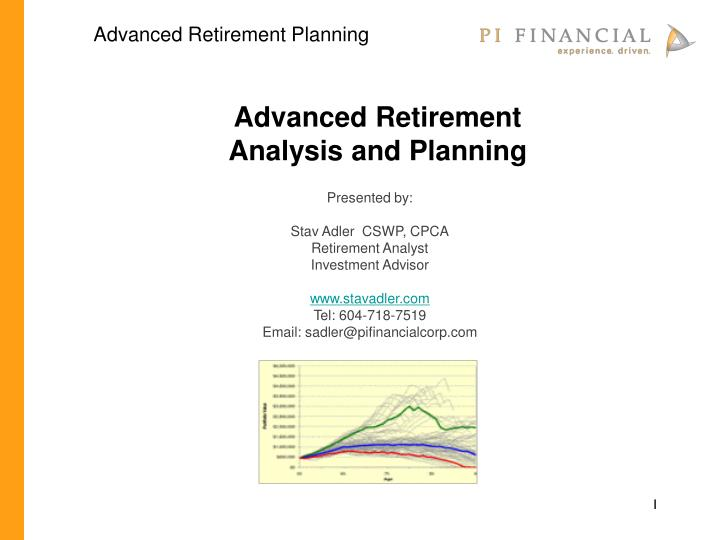advanced retirement analysis and planning