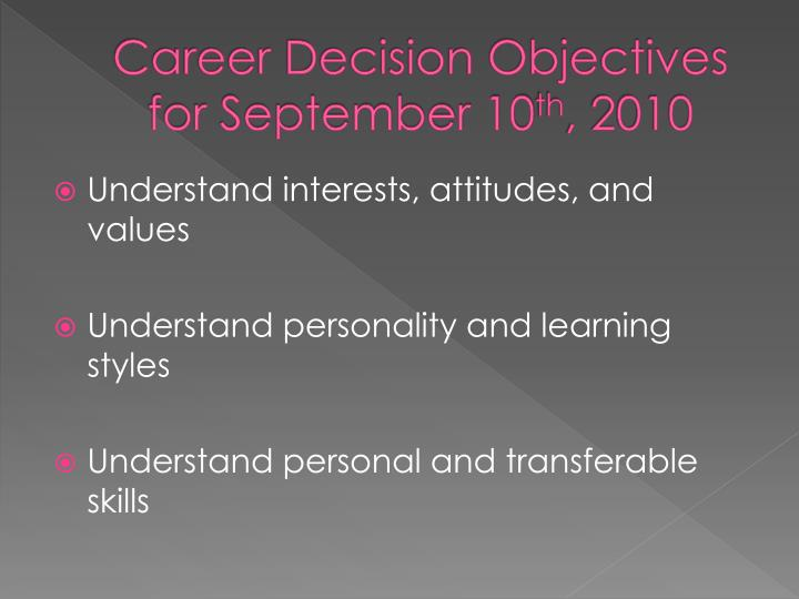 Career Decision Objectives for September