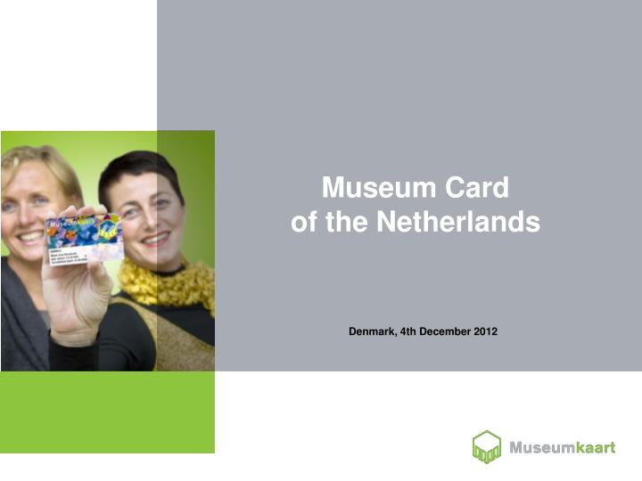 Museum card of the netherlands