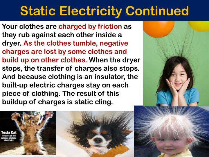 Static Electricity Continued