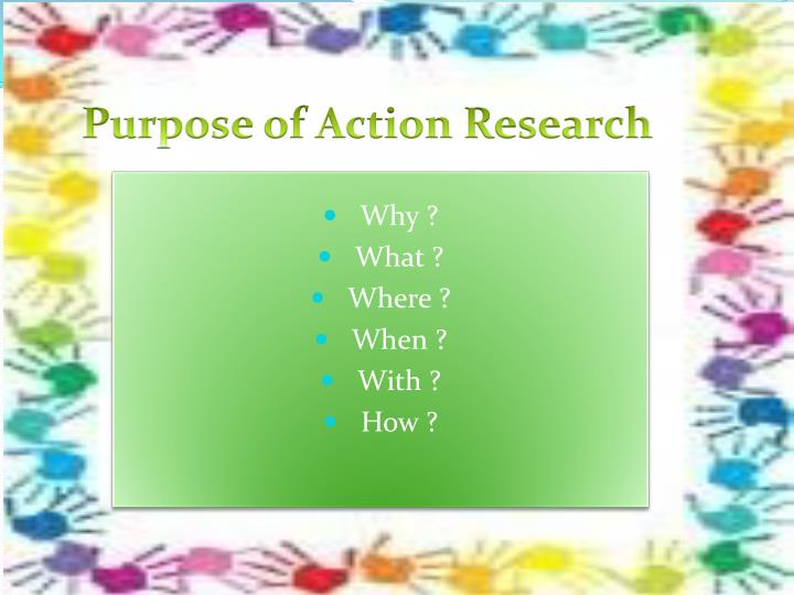 Purpose of Action Research