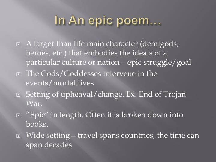 In An epic poem…