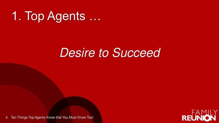 1. Top Agents …