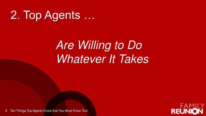 2. Top Agents …