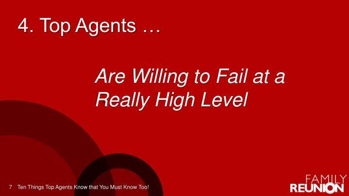 4. Top Agents …