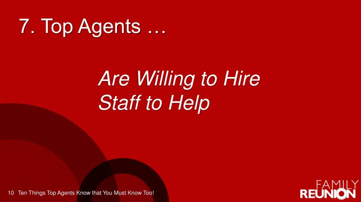 7. Top Agents …
