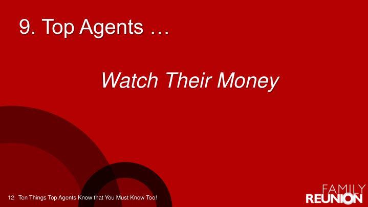 9. Top Agents …